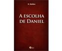 A escolha de Daniel