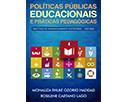 Políticas Públicas Educacionais e Práticas Pedagógicas